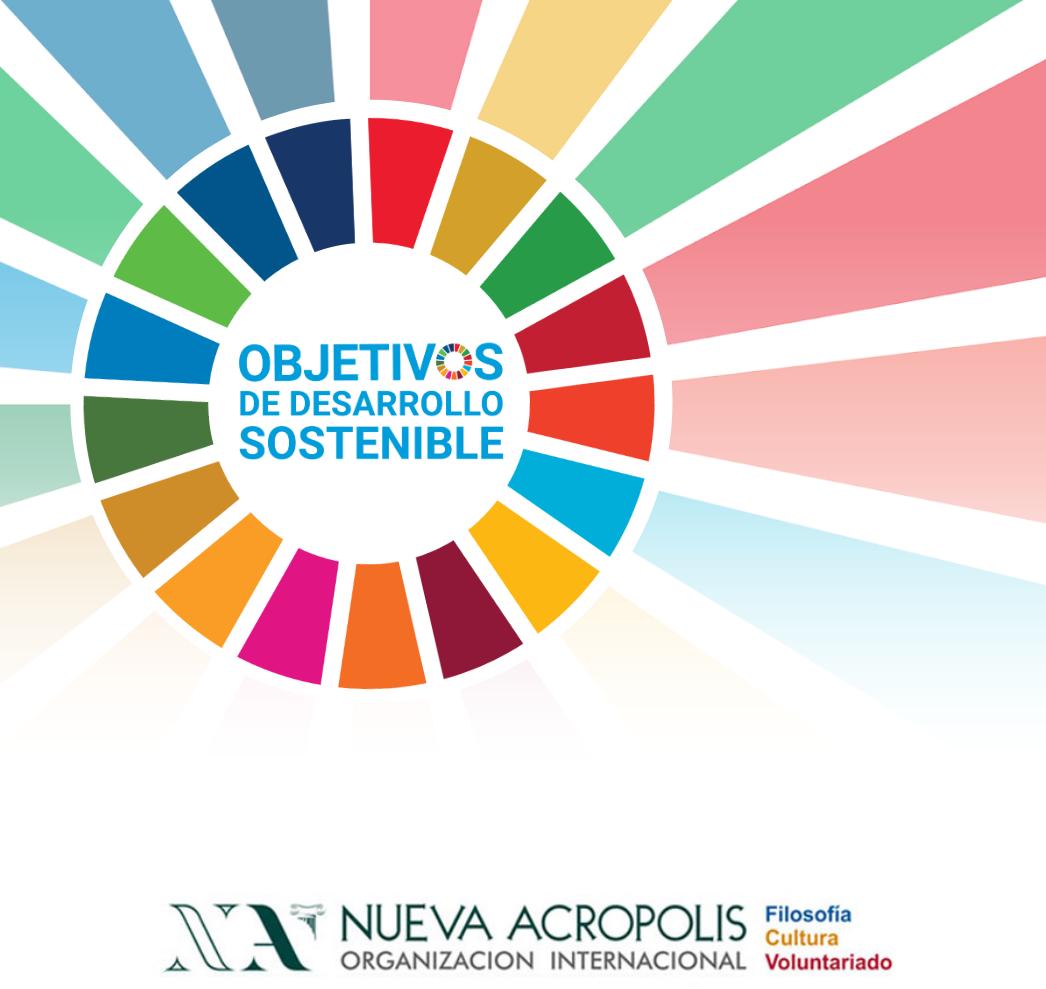 """Nueva Acrópolis y los """"Objetivos de Desarrollo Sustentable"""" de las Naciones Unidas"""